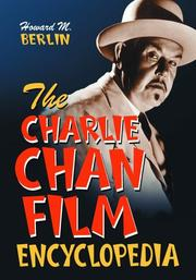 Cover of: The Charlie Chan Film Encyclopedia | Howard M. Berlin