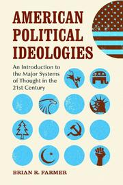 Cover of: American Political Ideologies | Brian R. Farmer