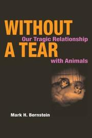 Cover of: Without a Tear | Mark H. Bernstein