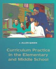 Cover of: Curriculum practice in the elementary and middle school