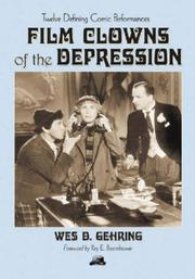 Cover of: Film Clowns of the Depression: Twelve Defining Comic Performances
