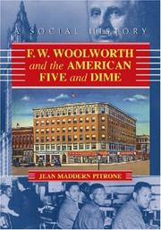 Cover of: F.W. Woolworth and the American Five and Dime | Jean Maddern Pitrone