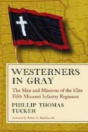 Cover of: Westerners in Gray | Phillip Thomas Tucker