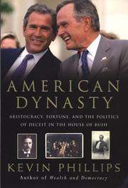 Cover of: American Dynasty | Kevin Phillips