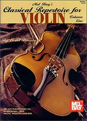 Cover of: Mel Bay Classical Repertoire for Violin, Vol. 1 | Costel Puscoiu