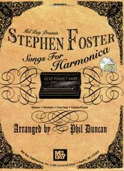 Cover of: Mel Bay presents Stephen Foster Songs for Harmonica