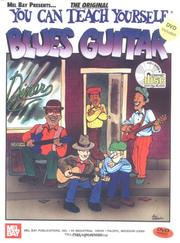 Mel Bays You Can Teach Yourself Blues Guitar