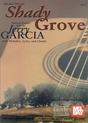 Cover of: Mel Bay Shady Grove Acoustic Guitar Solos