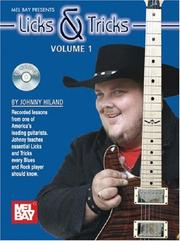 Cover of: Mel Bay Licks and Tricks Volume 1 | Johnny HIland