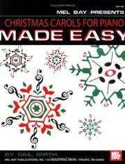 Cover of: Mel Bay Christmas Carols For Piano Made Easy | Gail Smith