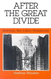 Cover of: After the great divide | Andreas Huyssen