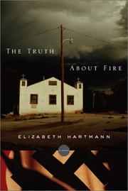 The truth about fire by Betsy Hartmann