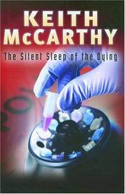 Cover of: The Silent Sleep of the Dying | Keith McCarthy