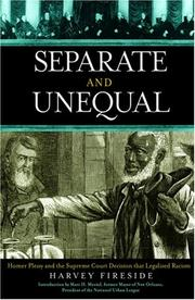 Separate and unequal by Harvey Fireside