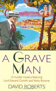 A Grave Man by David Roberts