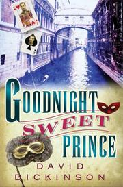 Cover of: Goodnight Sweet Prince (Lord Francis Powerscourt Murder Mysteries) | David Dickinson