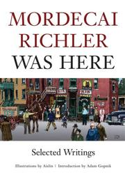 Cover of: Mordecai Richler was here