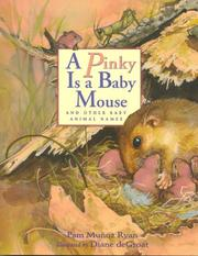 Cover of: A pinky is a baby mouse, and other baby animal names