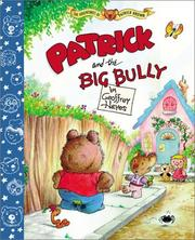 Cover of: Patrick and the big bully | Hayes, Geoffrey.