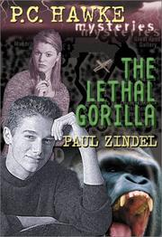 Cover of: The lethal gorilla | Paul Zindel
