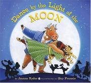 Cover of: Dance by the Light of the Moon | Joanne Ryder