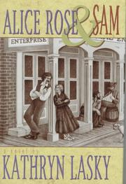 Cover of: Alice Rose & Sam: a novel