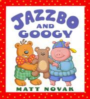 Cover of: Jazzbo and Googy