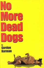 Cover of: No more dead dogs