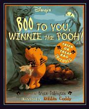 Disney's boo to you, Winnie the Pooh! by Bruce Talkington
