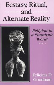 Cover of: Ecstacy, Ritual, and Alternate Reality | Felicitas Goodman