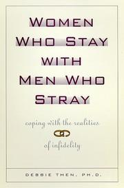 Cover of: Women who stay with men who stray | Debbie Then