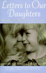 Letters to Our Daughters by Molly Davis, Kristin Van Raden