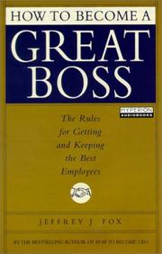 Cover of: How to Become a Great Boss |