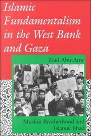 Cover of: Islamic Fundamentalism in the West Bank and Gaza | Ziad Abu-Amr