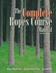 Cover of: The complete ropes course manual