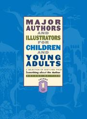 Cover of: Major Authors and Illustrators for Children and Young Adults | Gale Group