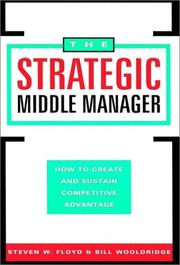 Cover of: The strategic middle manager