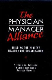 Cover of: The physician-manager alliance | Stephen M. Davidson