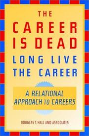 Cover of: The career is dead--long live the career