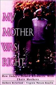 Cover of: My mother was right | Barbara McFarland
