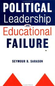 Cover of: Political leadership and educational failure