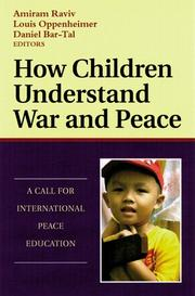 Cover of: How Children Understand War and Peace | Amiram Raviv