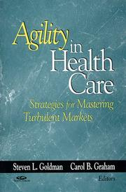 Cover of: Agility in health care |