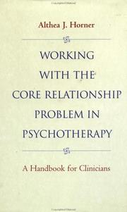 Cover of: Working with the core relationship problem in psychotherapy