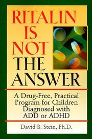 Cover of: Ritalin is not the answer