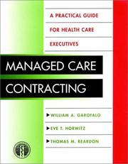Cover of: Managed care contracting | William A. Garofalo