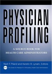 Cover of: Physician profiling | edited by Neill F. Piland, Kerstin B. Lynam.