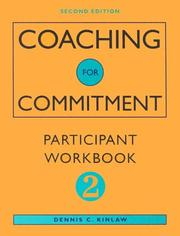 Coaching for Commitment by Dennis C. Kinlaw