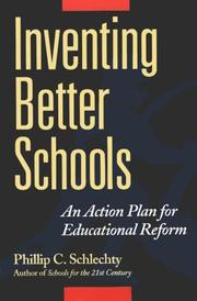 Cover of: Inventing better schools: An Action Plan for Educational Reform