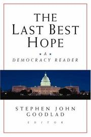 Cover of: The Last Best Hope | Stephen J. Goodlad